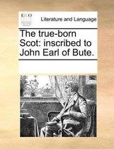 The True-Born Scot