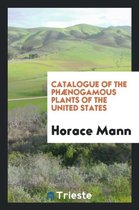 Catalogue of the Ph nogamous Plants of the United States