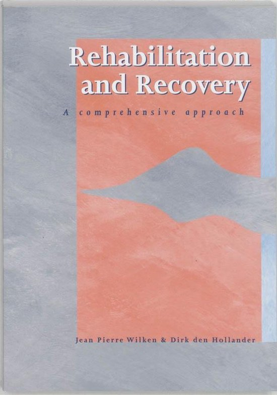 Rehabilitation and recovery - Jean Pierre Wilken |
