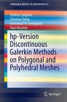 hp-Version Discontinuous Galerkin Methods on Polygonal and Polyhedral Meshes