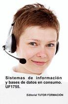Sistemas de informacion y bases de datos en consumo. UF1755.