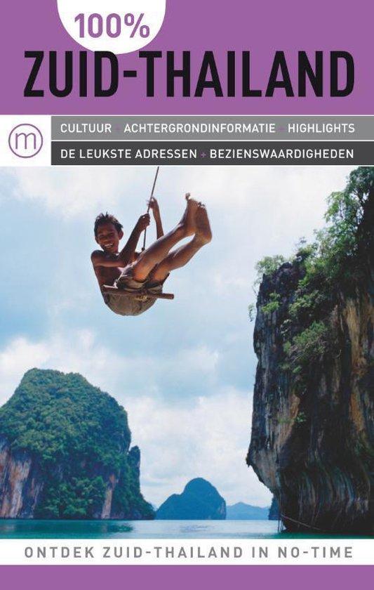 Cover van het boek '100% Zuid-Thailand' van T. Tafteberg Jakobsen