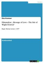Filmanalyse 'Message of Love - The Isle of Wight Festival'