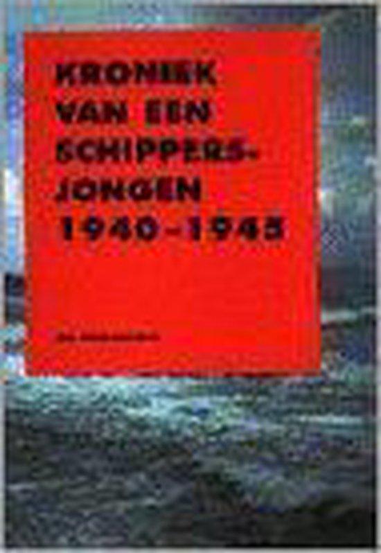 KRONIEK VAN EEN SCHIPPERSJONGEN 1940-1945 - J. Deurwaarder |