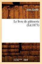 Le Livre de P tisserie ( d.1873)