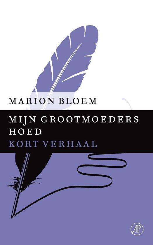 Mijn grootmoeders hoed - Marion Bloem pdf epub