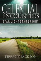 Omslag Celestial Encounters: Star Light, Star Bright