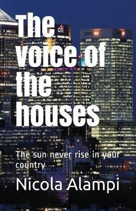 The Voice of the Houses