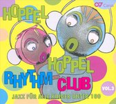 Hoppel Hoppel Rhythm Club Vol. 3