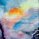 De Paradijsvogel en andere mythische dieren
