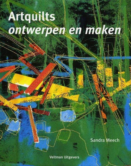 Artquilts. Ontwerpen en maken - Sandra Meech |