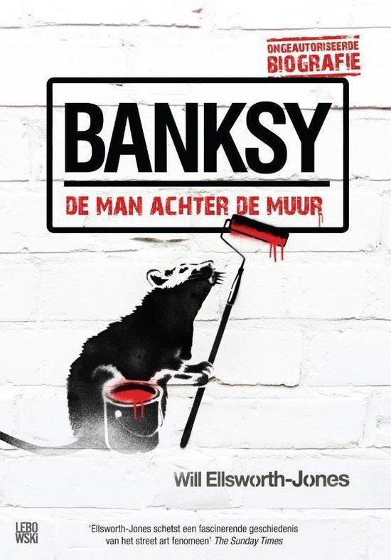 Bansky - Will Ellsworth-Jones  