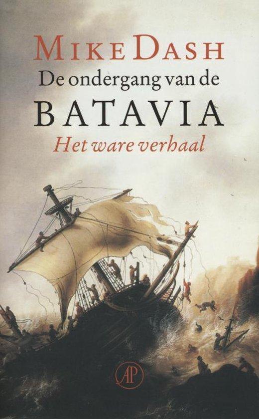 De ondergang van de Batavia - Mike Dash |
