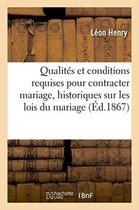 Qualites et conditions requises pour contracter mariage