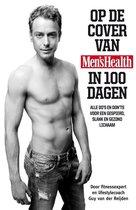 Op de cover van Men's Health in 100 dagen