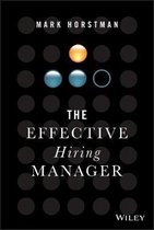 The Effective Hiring Manager
