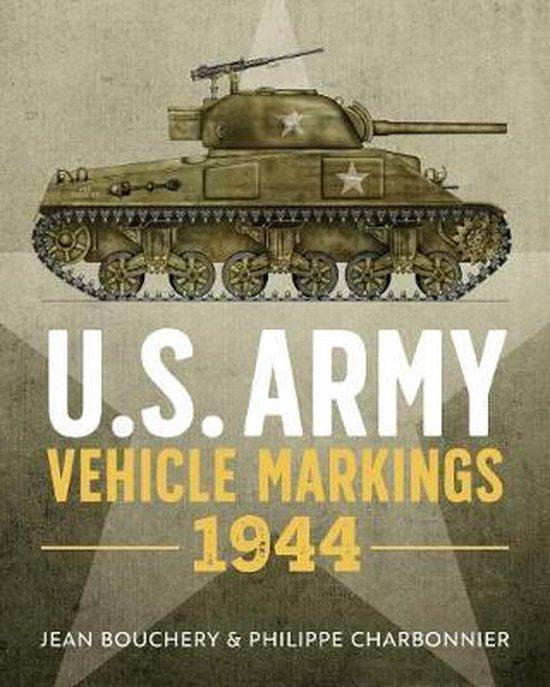 Boek cover U.S. Army Vehicle Markings 1944 van Jean Bouchery (Hardcover)