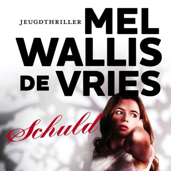 Schuld - Mel Wallis de Vries |
