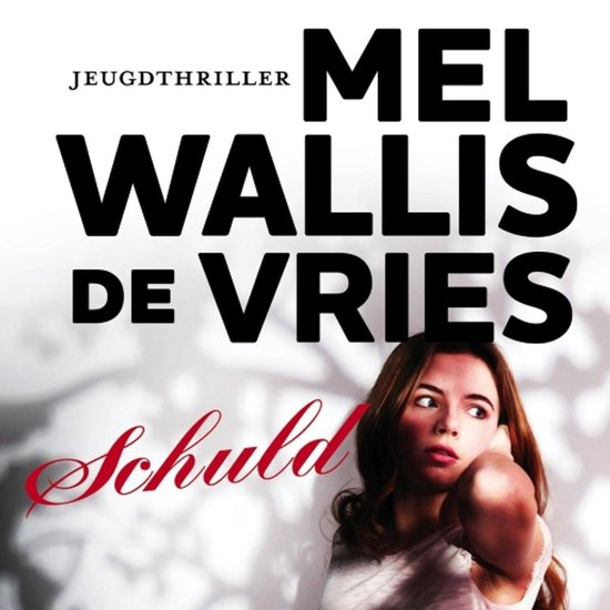 Schuld - Mel Wallis de Vries | Readingchampions.org.uk