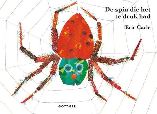 Boek cover De spin die het te druk had van Eric Carle (Hardcover)