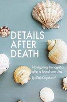 Details After Death