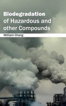 Biodegradation of Hazardous and Other Compounds