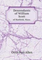 Descendants of William Scott of Hatfield, Mass.