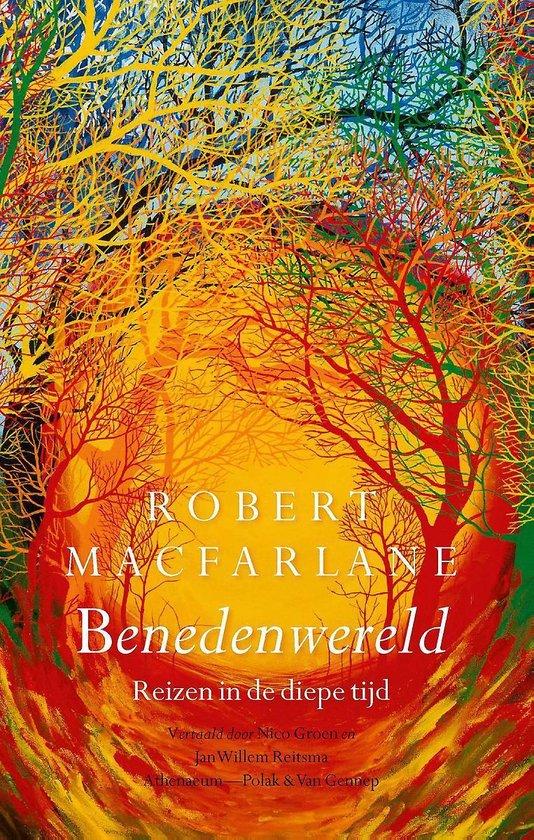 Benedenwereld - Robert Macfarlane |