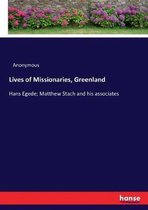 Lives of Missionaries, Greenland