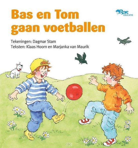 Bas en Tom gaan voetballen - Klaas Hoorn |