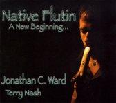 Native Flutin: A New Beginning...