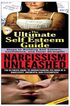 The Ultimate Self Esteem Guide & Narcissism Unleashed