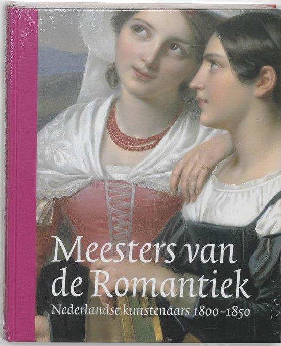 Boek cover Meesters van de Romantiek van Richard De Leeuw (Hardcover)