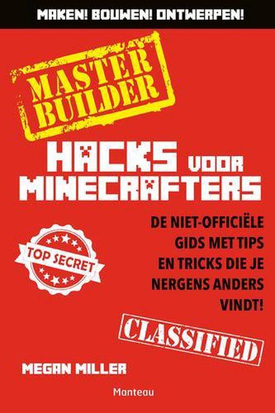 Minecraft - Minecraft Hacks Master Builder - Morgan Miller |