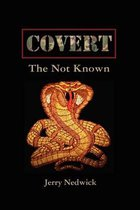 Covert the Not Known