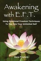 Awakening with Eft (Emotional Freedom Techniques)