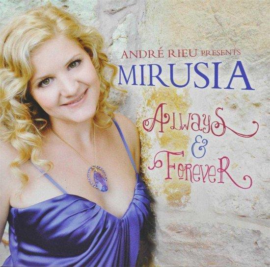 CD cover van Always & Forever - Andre Rieu presents: van Mirusia Andre Rieu