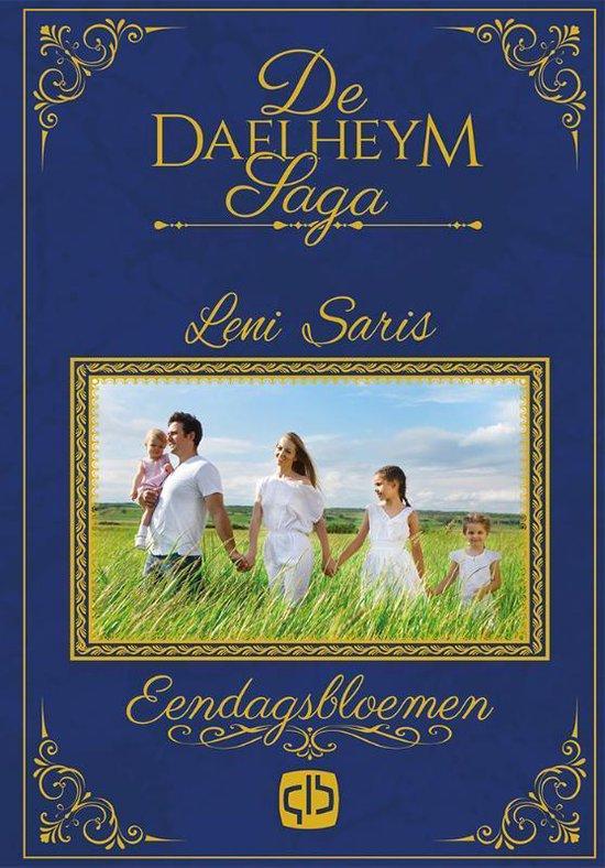 Eendagsbloemen - Leni Saris |