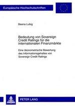 Bedeutung Von Sovereign Credit Ratings Fuer Die Internationalen Finanzmaerkte