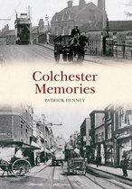Colchester Memories