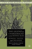 The Legend of Charlemagne in the Middle Ages