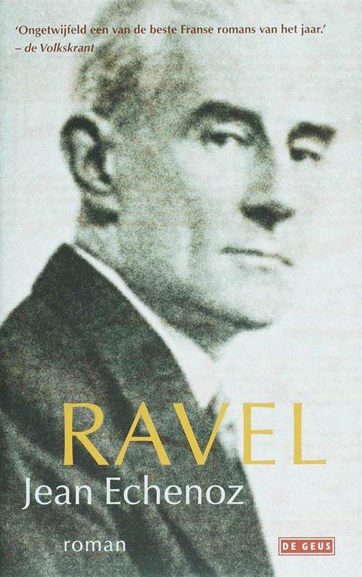 Ravel - J. Echenoz | Fthsonline.com