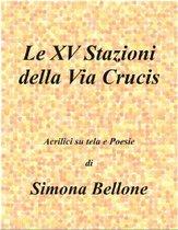 Le XV stazioni della via Crucis