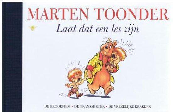 Alle verhalen van Olivier B. Bommel en Tom Poes 45 - Laat dat een les zijn - Marten Toonder |