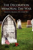 The Decoration/Memorial Day War