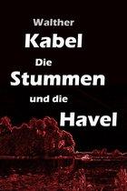 Die Stummen und die Havel