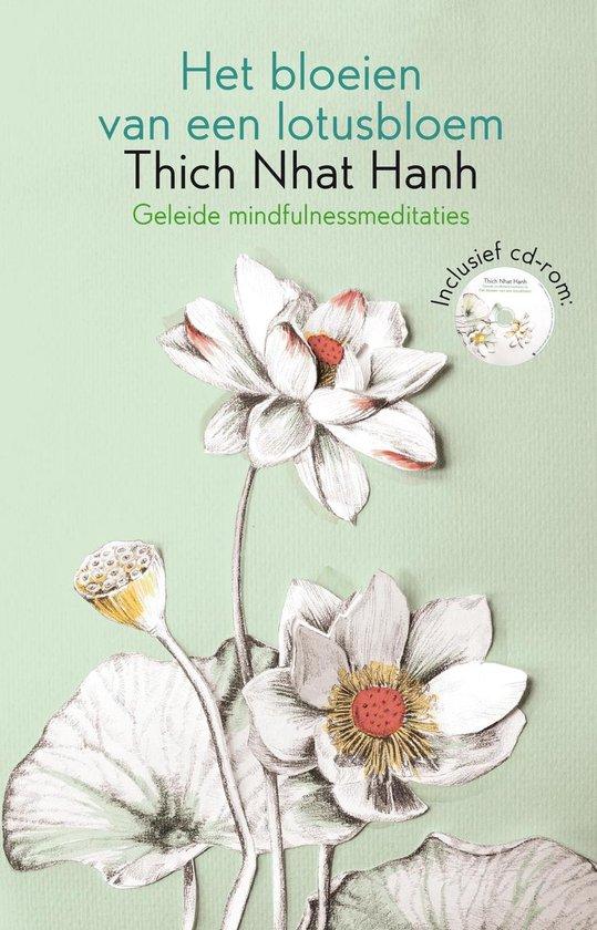 Het bloeien van een lotusbloem - Nhat Hanh  