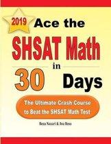 Ace the SHSAT Math in 30 Days