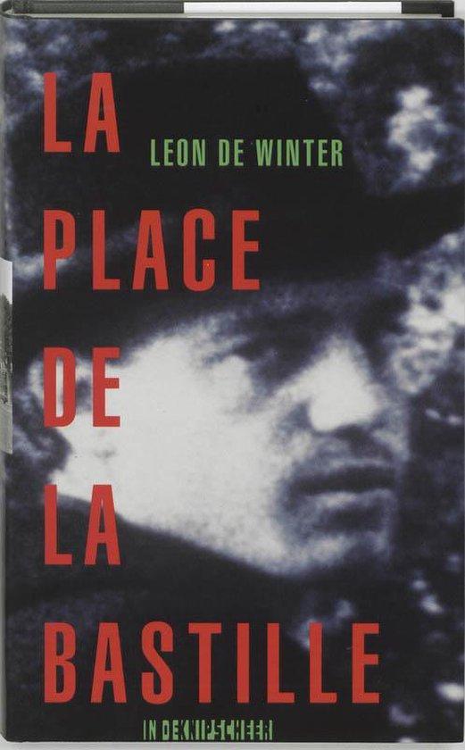 La Place de la Bastille - Leon de Winter |