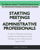 Starting Meetings of Administrative Professionals